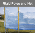 Traditional trampoline rigid poles